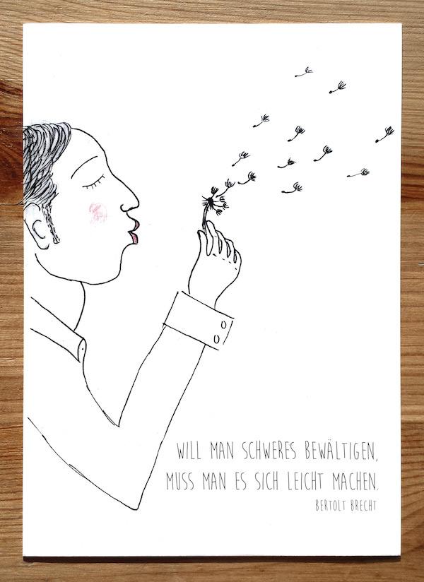 Postkarte Bertolt Brecht - Will man Schweres bewältigen, muss man es sich leicht machen.