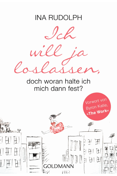 Buchcover - Ich will ja loslassen, doch woran halte ich mich dann fest?