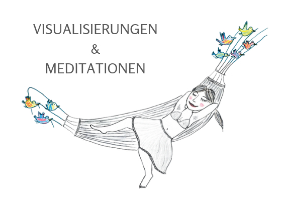 Visualisierungen & Meditationen